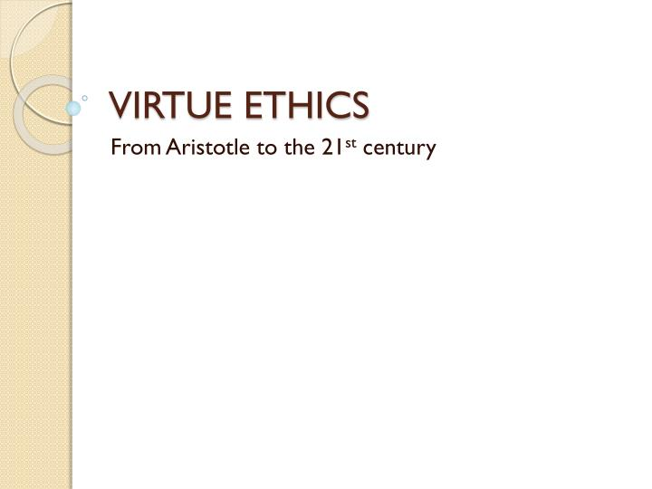 "aristotles virtue ethics essays Aristotle does not see the virtue of justice in quite the comprehensive sense plato ""justice as a virtue,"" in essays on aristotle's ethics, edited by a e."