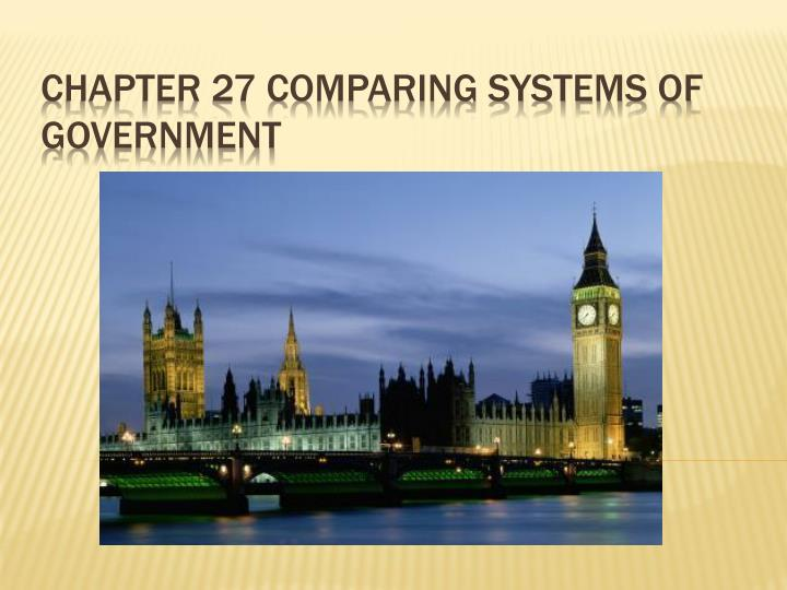 chapter 27 comparing systems of government n.