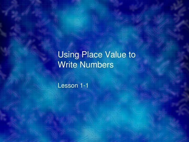 using place value to write numbers n.