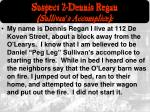 suspect 2 dennis regan sullivan s accomplice