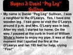 suspect 3 daniel peg leg sullivan