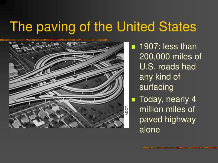 The paving of the United States