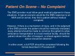 patient on scene no complaint
