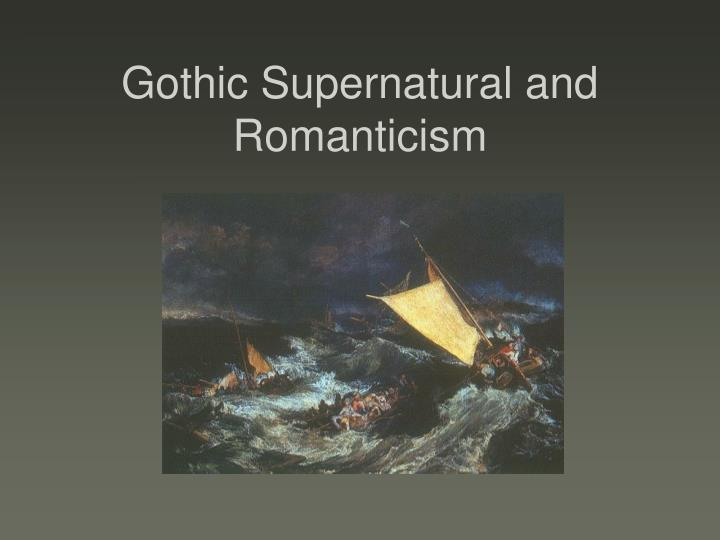 gothic supernatural and romanticism n.