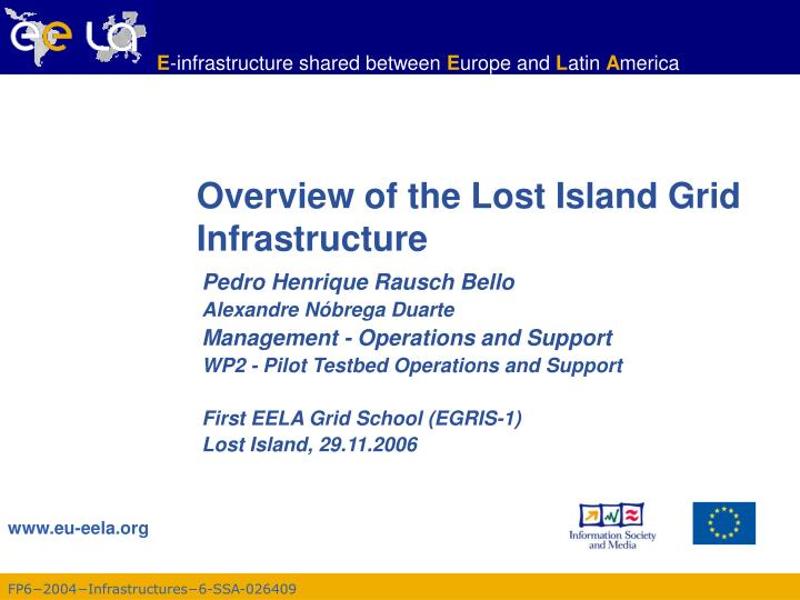 overview of the lost island grid infrastructure n.