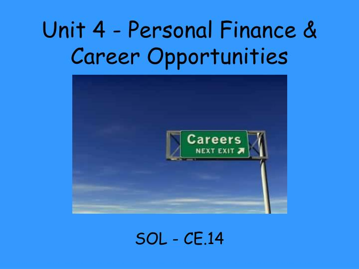unit 4 personal finance career opportunities n.
