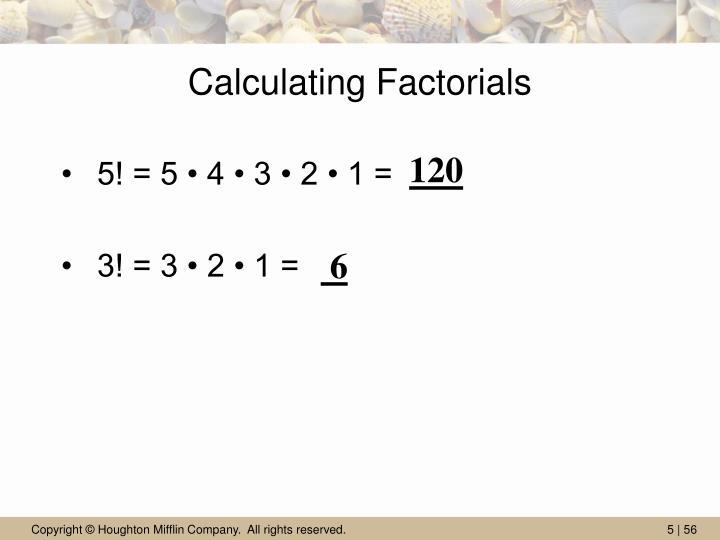 Calculating Factorials