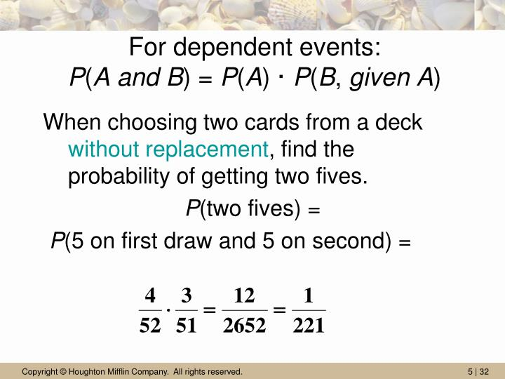 For dependent events: