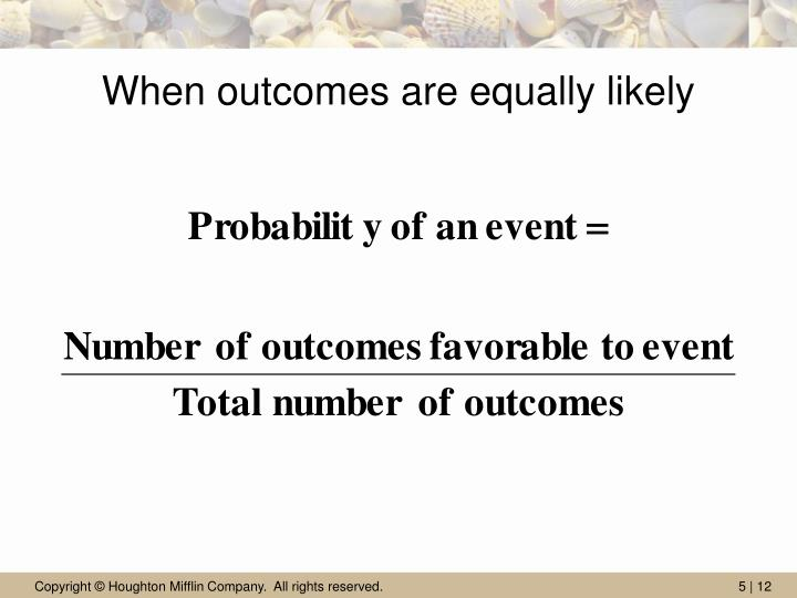 When outcomes are equally likely