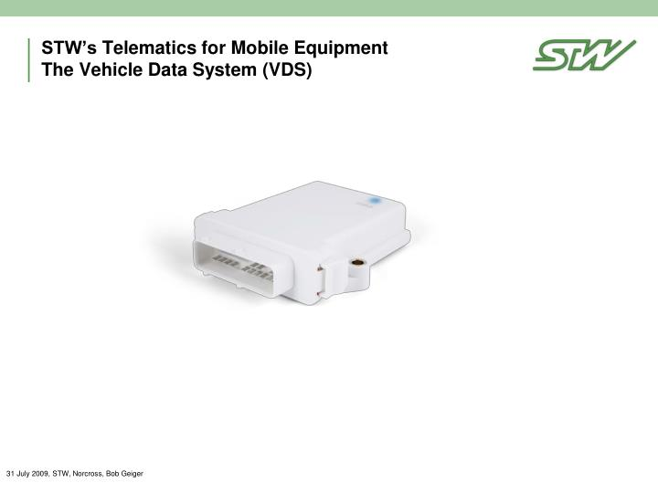 stw s telematics for mobile equipment the vehicle data system vds n.