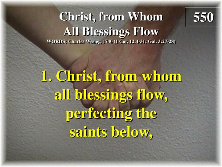christ from whom all blessings flow verse 1 n.