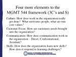 four more elements to the mgmt 544 framework 3c s and s