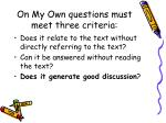 on my own questions must meet three criteria