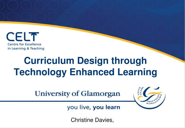 curriculum design through technology enhanced learning n.