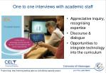 one to one interviews with academic staff