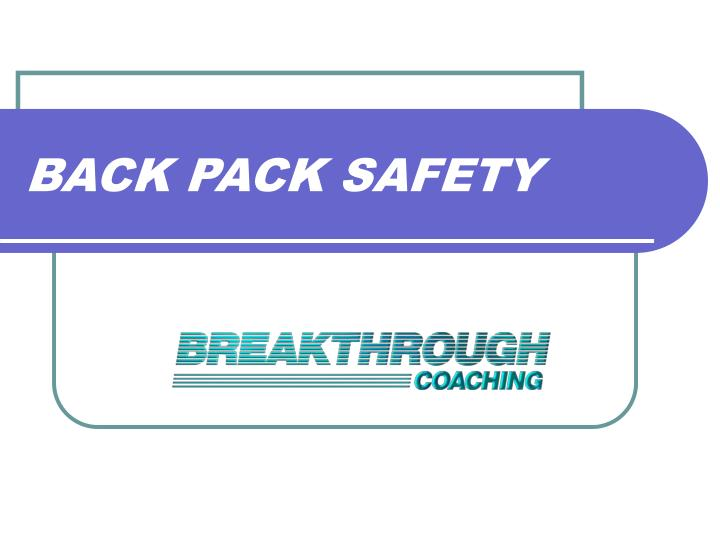 back pack safety n.