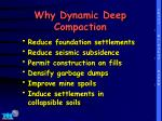why dynamic deep compaction