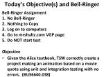 today s objective s and bell ringer