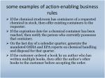 some examples of action enabling business rules