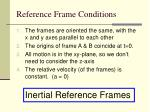 reference frame conditions