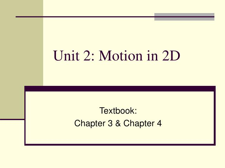 unit 2 motion in 2d n.
