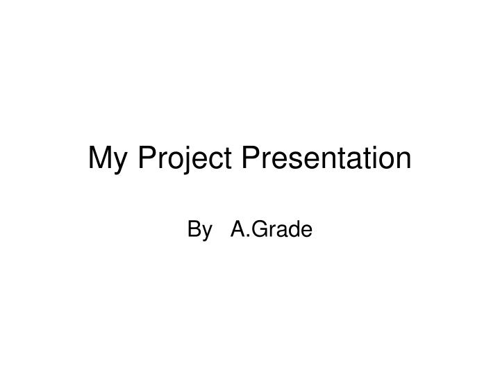 my project presentation n.