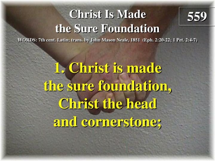 christ is made the sure foundation verse 1 n.