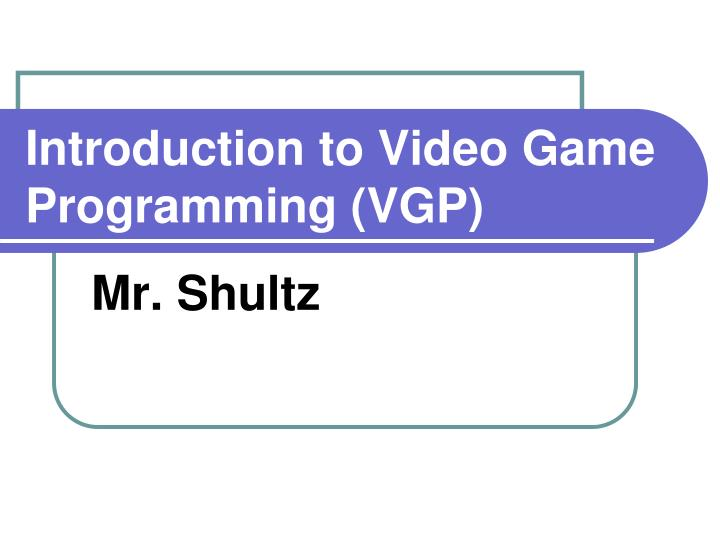 introduction to video game programming vgp n.
