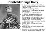 garibaldi brings unity