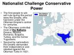 nationalist challenge conservative power