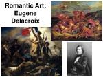 romantic art eugene delacroix