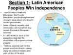 section 1 latin american peoples win independence1