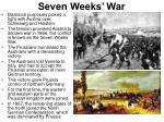 seven weeks war