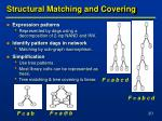 structural matching and covering