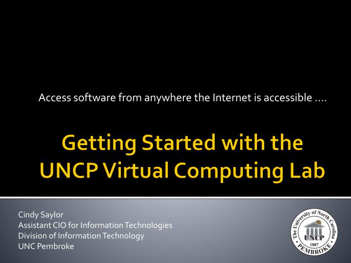 access software from anywhere the internet is accessible n.