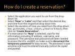 how do i create a reservation