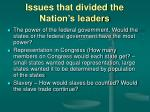 issues that divided the nation s leaders