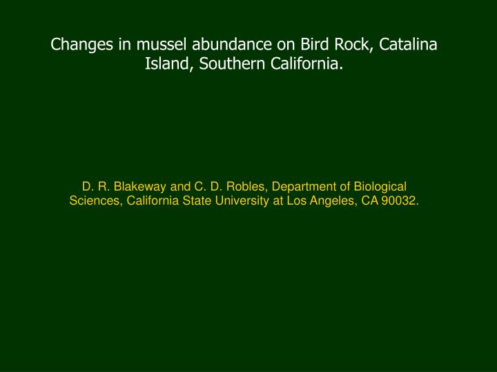 Changes in mussel abundance on Bird Rock, Catalina Island, Southern California.