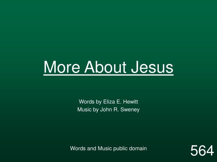 more about jesus n.