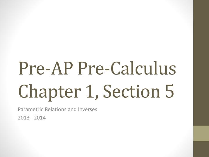 pre ap pre calculus chapter 1 section 5 n.