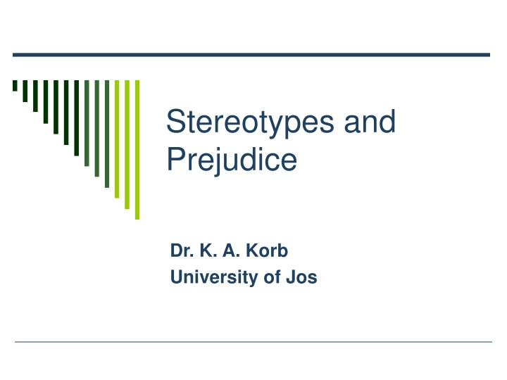 stereotypes and prejudice n.