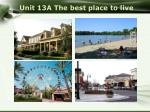 unit 13a the best place to live