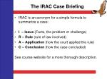 the irac case briefing