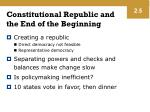 constitutional republic and the end of the beginning