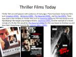 thriller films today