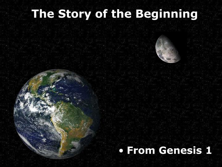 The Story of the Beginning