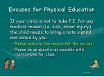 excuses for physical education