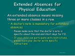 extended absences for physical education