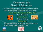 volunteers for physical education