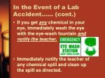 in the event of a lab accident cont